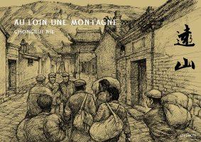 Album BD Au loin une montagne de Chongrui Nie