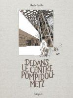 Album BD Dedans le centre Pompidou de Metz - Charlie Zanello