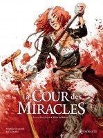 Album BD La Cour des Miracles n°2 de Julien Maffre