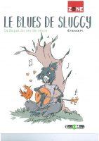 Le blues de Sluggy de Etienne M
