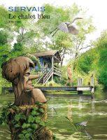 Album BD Le chalet bleu Jean-Claude Servais