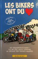 Album BD Les bikers ont du coeur de Jimm