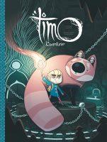 Album BD Timo l'aventurier de Yohan Sacré