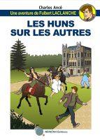 Album BD Une aventure de Fulbert Laclanche de Charles Ancé
